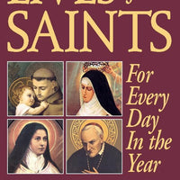 Lives of the Saints: For Every Day in the Year Rev. Fr. Alban Butler - Unique Catholic Gifts