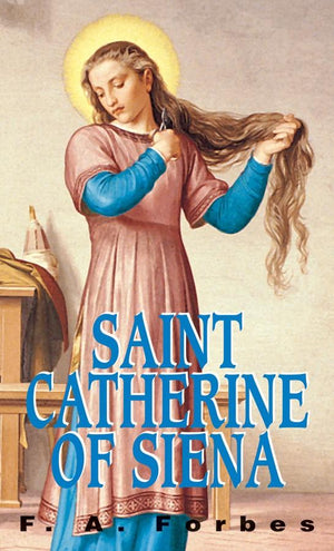Saint Catherine of Siena F. A. Forbes - Unique Catholic Gifts