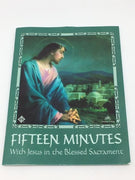 Fifteen Minutes with Jesus in the Blessed Sacrament Booklet( Bilingual) - Unique Catholic Gifts