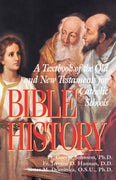 Bible History: A Textbook of the Old and New Testaments for Catholic Schools Rev. Fr. George Johnson - Unique Catholic Gifts