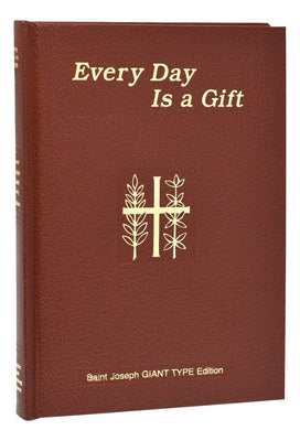 Everyday is a Gift (Giant Type) - Unique Catholic Gifts