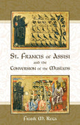 St, Francis Of Assisi and the Conversion of Muslims