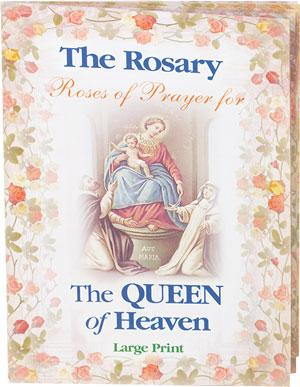 The Rosary Book Roses of Prayer for the Queen of Heaven.