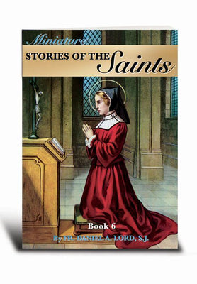 Miniature Stories of the Saints Book 6