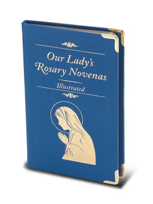 Our Lady's Rosary Novenas Illustrated - Unique Catholic Gifts