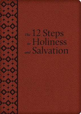 12 Steps to Holiness and Salvation. (Ultrasoft) - Unique Catholic Gifts