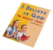 I Believe in God by Father Lovasik S.V.D.