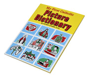 My First Catholic Picture Dictionary by Father Lovasik S.V.D.