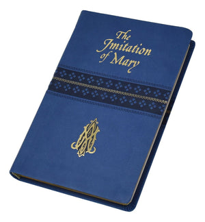 The Imitation of Mary (Leatherette)  by REV. Alexander de Rouville - Unique Catholic Gifts