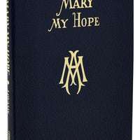 Mary My Hope - Unique Catholic Gifts