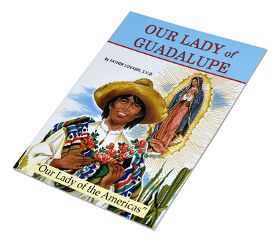 Our Lady of Guadalupe by Father Lovasik S.V.D. - Unique Catholic Gifts