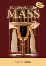 Handbook of the Mass by Jean-Yves Garneau - Unique Catholic Gifts