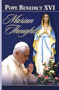 Marian Thoughts by Pope Benedict XVI - Unique Catholic Gifts