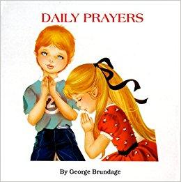 Daily Prayers by George Brundage - Unique Catholic Gifts