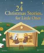 24 Christmas Stories for Little Ones By: Sophie De Mullenheim, Anne Gravier