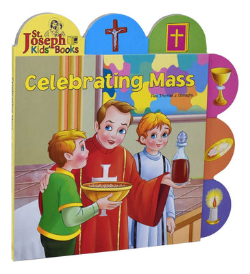 Celebrating Mass (St. Joseph Tab Book)