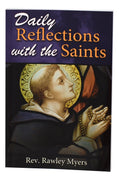 Daily Reflections with the Saints by Rev. Rawley Myers