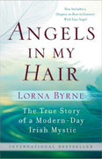 Angels in My Hair by Lorna Byrne - Unique Catholic Gifts