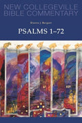 New Collegeville Bible Commentary: Psalms 1-72  Volume 22 Dianne Bergant, CSA