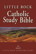 Little Rock Catholic Study Bible Hardcover (NAB) Catherine Upchurch, General Editor; Irene Nowell, OSB, Old Testament Editor; Ronald D. Witherup, PSS, New Testament Editor - Unique Catholic Gifts