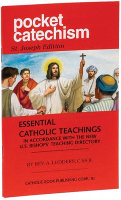 POCKET CATECHISM ESSENTIAL CATHOLIC TEACHINGS IN ACCORDANCE WITH THE NEW U.S. BISHOPS' TEACHING DIRECTORY