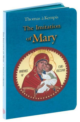 Imitation Of Mary (T. A. Kempis)