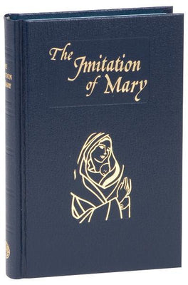 Imitation Of Mary by Rev Alexander de Rouville (hardcover) - Unique Catholic Gifts