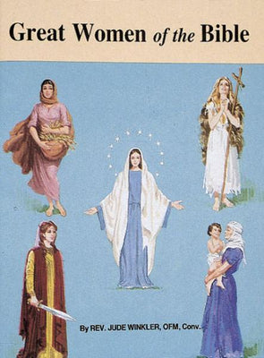 Great Women of the Bible - Unique Catholic Gifts
