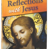 Daily Reflections With Jesus - Unique Catholic Gifts