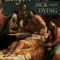 Comfort for the Sick and Dying by David L. Greenstock - Unique Catholic Gifts