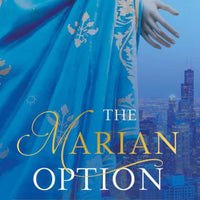 The Marian Option: God's Solution to a Civilization in Crisis by Gress Carrie - Unique Catholic Gifts