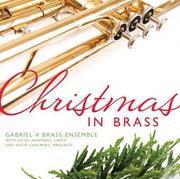 Christmas in Brass Gabriel V Brass Ensemble by Gabriel V Ensemble - Unique Catholic Gifts
