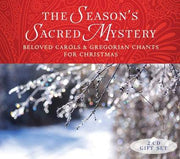 The Season's Sacred Mystery - 2CD Gift Set Beloved Carols and Gregorian Chants for Christmas by Gloriae Dei Cantores Schola, Gloriae Dei Cantores - Unique Catholic Gifts