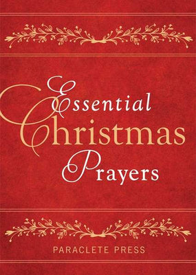 Essential Christmas Prayers by Paraclete Press