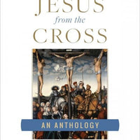 Cries of Jesus from the Cross A Fulton Sheen Anthology by Archbishop Fulton J. Sheen - Unique Catholic Gifts