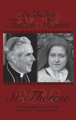 St Therese. A treasured Love Story  by Fulton Sheen - Unique Catholic Gifts