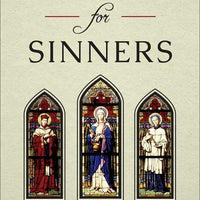 Saints for Sinners Nine Desolate Souls Made Strong by God by Archbishop Alban Goodier - Unique Catholic Gifts