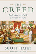 The Creed: Professing the Faith Through the Ages By Scott Hahn (Audio CD)