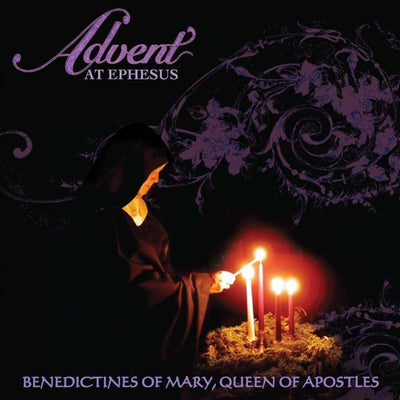 Advent at Ephesus CD - Unique Catholic Gifts