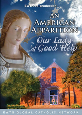 An American Apparition Our Lady of Good Help DVD