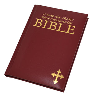 A Catholic Child's First Communion Bible (Maroon) - Unique Catholic Gifts