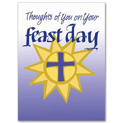 Thoughts of You on Your Feast Day Feast Day Card