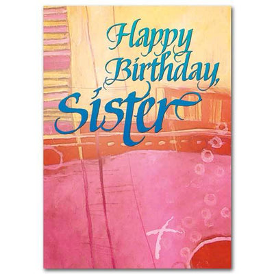 Happy Birthday, Sister Birthday Card for Sister