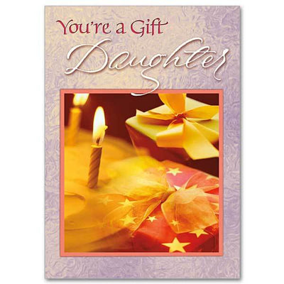 You're a Gift, Daughter Family Birthday Card for Daughter