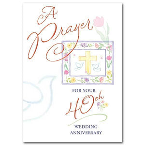 A Prayer for Your 40th Wedding Anniversary 40th Wedding Anniversary Card - Unique Catholic Gifts