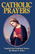 Catholic Prayers by Thomas A. Nelson - Unique Catholic Gifts