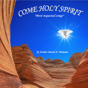 Come Holy Spirit by Father David A. Hemann CD - Unique Catholic Gifts