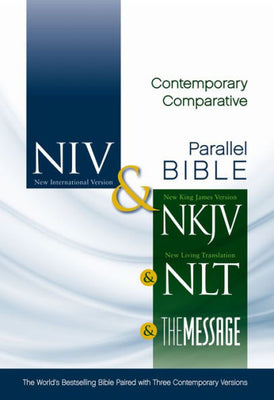 Contemporary Comparative Side-by-Side Bible: NIV NKJV NLT The Message: The World's Bestselling Bible Paired with Three Contemporary Versions by Zondervan - Unique Catholic Gifts