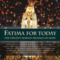 Fatima for Today. The Urgent Marian Message of Hope by Fr. Andrew Apostoli, C.F.R. - Unique Catholic Gifts