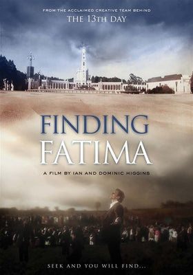 Finding Fatima (DVD) - Unique Catholic Gifts